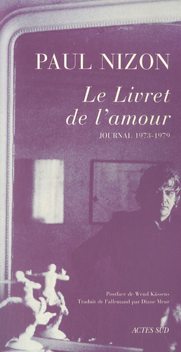 Paul Nizon - Le Livret de l'amour - Journal 1973-1979.