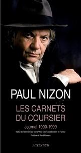Paul Nizon - Les Carnets du coursier - Journal 1990-1999.