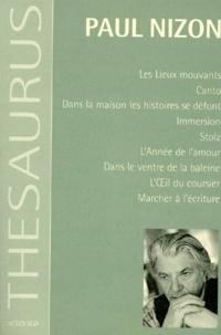 Paul Nizon - Les lieux mouvants ; Canto ; Dans la maison les histoires se défont....