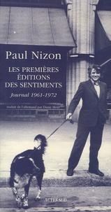 Paul Nizon - Les Premières Editions des Sentiments - Journal 1961-1972.