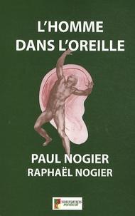 Paul Nogier et Raphaël Nogier - L'homme dans l'oreille.