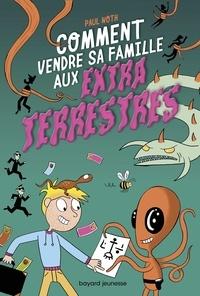 Paul Noth - Les aventures intergalactiques d'Happy Conklin, Tome 01 - Comment vendre sa famille aux extraterrestes.