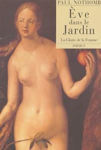 Paul Nothomb - Eve dans le jardin - La gloire de la femme.