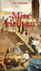 Paul Noubleril - L'Oeuf de la Victoire Tome 6 : Miss Hellyett.