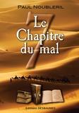 Paul Noubleril - La chapitre du mal.
