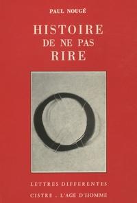 Paul Nougé - Histoire de ne pas rire.