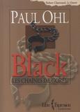 Paul Ohl - Black : les chaînes de Gorée.