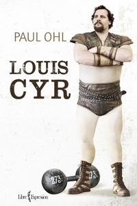 Paul Ohl - Louis Cyr.