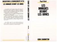 Paul Oriol - Les immigrés devant les urnes - Le droit de vote des étrangers.