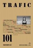 Paul Otchakovsky-Laurens - Trafic N° 101, printemps 20 : .