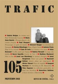 Paul Otchakovsky-Laurens - Trafic N° 105, printemps 20 : .