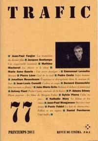 Paul Otchakovsky-Laurens - Trafic N° 77 Printemps 2011 : .