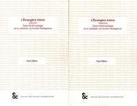Paul Ottino - L'étrangère intime - Essai d'anthropologie de la civilisation de l'ancien Madagascar, 2 volumes.