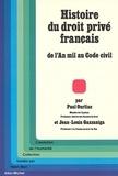 Paul Ourliac et Jean louis Gazzaniga - Histoire du droit privé français - De l'an mil au Code civil.