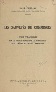 Paul Ourliac - Les sauvetés du Comminges - Étude et documents sur les villages fondés par les Hospitaliers dans la région des coteaux commingeois.