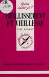 Paul Paillat - Vieillissement et vieillesse.