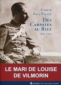 Paul Palffy - Des Carpates au Ritz (1890-1950).
