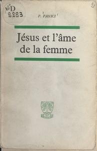 Paul Panici - Jésus et l'âme de la femme.
