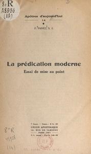 Paul Panici - La prédication moderne - Essai de mise au point.