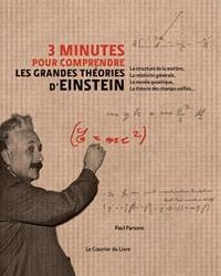 Paul Parsons - 3 minutes pour comprendre les grandes théories d'Einstein.