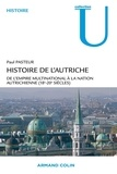 Paul Pasteur - Histoire de l'Autriche - De l'empire multinational à la nation autrichienne (18e-20e s.).