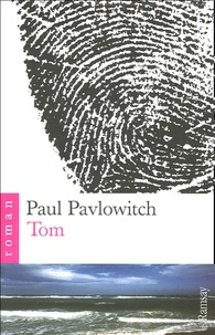 Paul Pavlowitch - Tom.