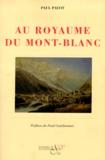 Paul Payot - Au royaume du Mont-Blanc.