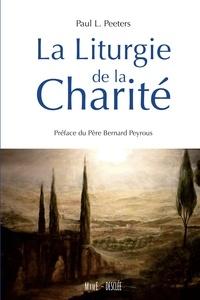 Paul Peeters - La Liturgie de la charité.