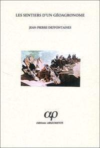 Paul Pélissier et Jean-Pierre Deffontaines - Les sentiers d'un géoagromnome.