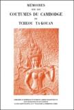 Paul Pelliot - Mémoires sur les coutumes du Cambodge de Tcheou Ta-Kouan.