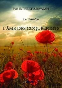 Paul Peret-Meyssan - L'ÂME DES COQUELICOTS.