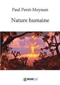 Paul Peret-Meyssan - Nature Humaine.