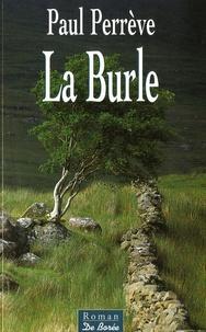 Paul Perrève - La Burle.