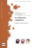 Paul Pévet et Romy Sauvayre - Les sciences cognitives - Dépasser les frontières disciplinaires.