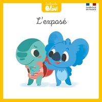 Paul Picard et Aurélien Fernandez - La bande à Blou ! Tome 5 : L'exposé.