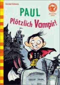 Paul - Plötzlich Vampir!.