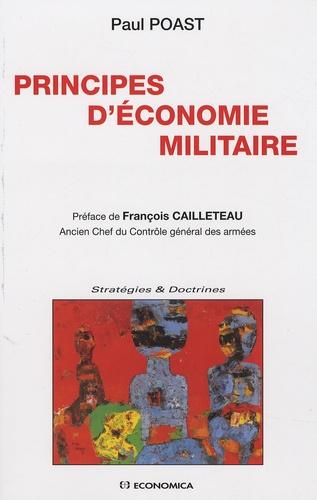 Paul Poast - Principes d'économie militaire.