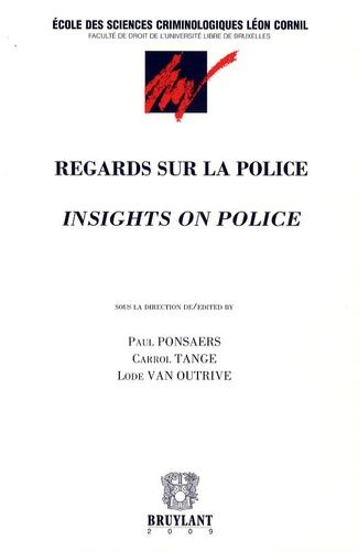 Paul Ponsaers et Carrol Tange - Regards sur la police - Edition bilingue Français-Anglais.