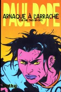 Paul Pope - Arnaque à l'arraché - This one trick rip-off.