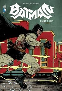 Paul Pope et José Villarrubia - Batman  : Année 100.