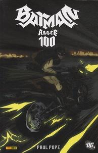 Paul Pope - Batman année 100.