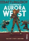 Paul Pope et JT Petty - L'ascension d'Aurora West Tome 1 : .