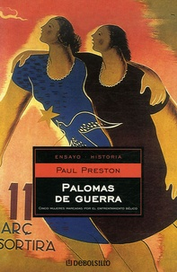 Paul Preston - Palomas de guerra.