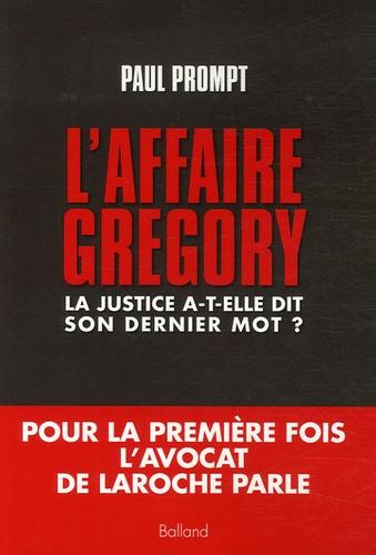 Paul Prompt - L'affaire Grégory - La justice a-t-elle dit son dernier mot?.