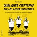 Paul Quilès - Quelques citations sur les armes nucléaires - A lire pour éviter d'appuyer sur le bouton nucléaire.