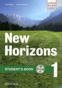 Paul Radley et Daniela Simons - New Horizons 1 - Student's book. 1 Cédérom