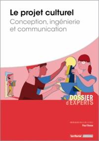 Paul Rasse - Le projet culturel - Conception, ingénierie et communication.