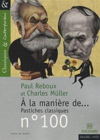 Paul Reboux et Charles Muller - A la manière de... pastiches classiques.