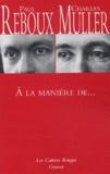 Paul Reboux et Charles Muller - A la manière de....