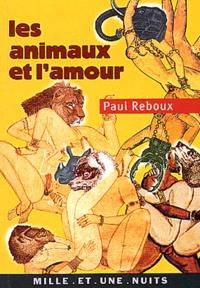 Paul Reboux - Les Animaux et l'Amour.